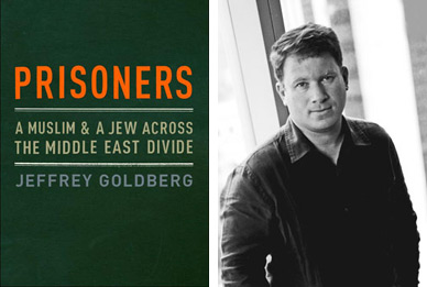 prisoners a muslim and a jew across the middle east divide